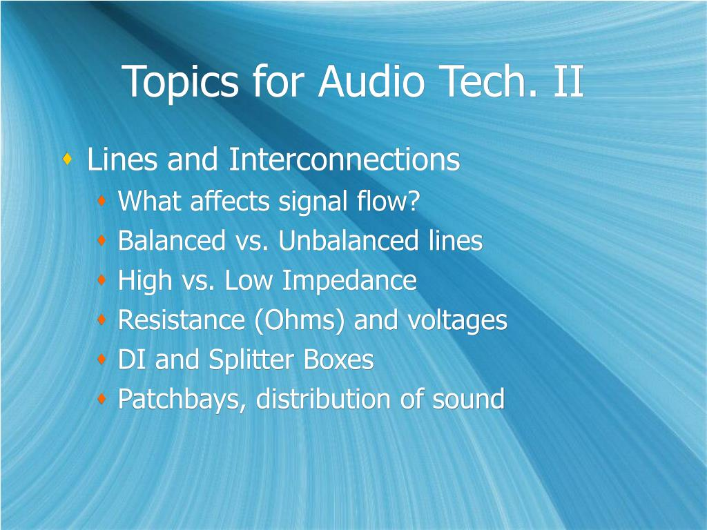 Topics for Audio Tech. II