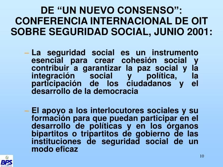 """DE """"UN NUEVO CONSENSO"""": CONFERENCIA INTERNACIONAL DE OIT SOBRE SEGURIDAD SOCIAL, JUNIO 2001:"""