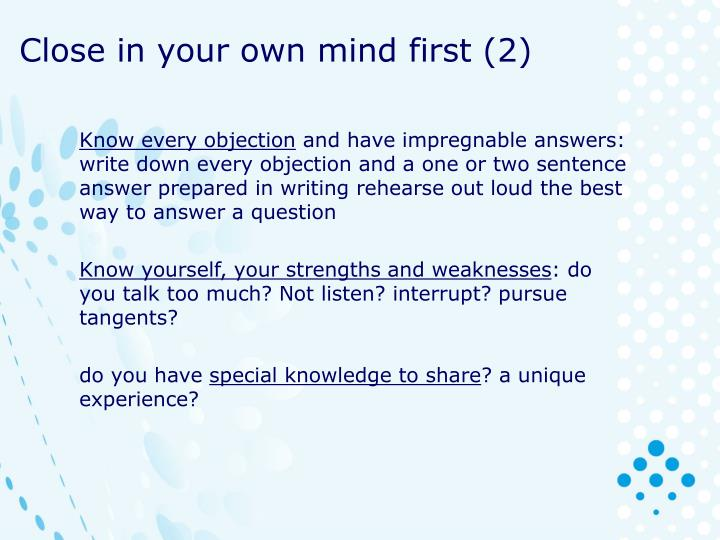 Close in your own mind first (2)