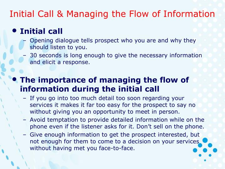 Initial Call & Managing the Flow of Information