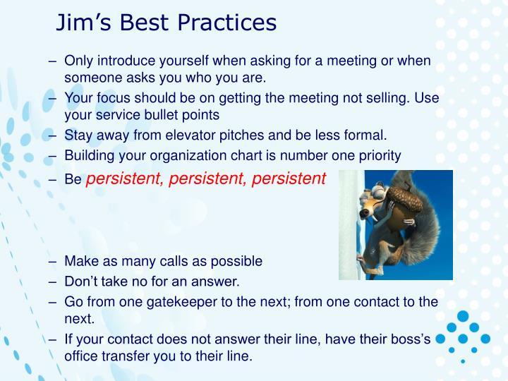 Jim's Best Practices