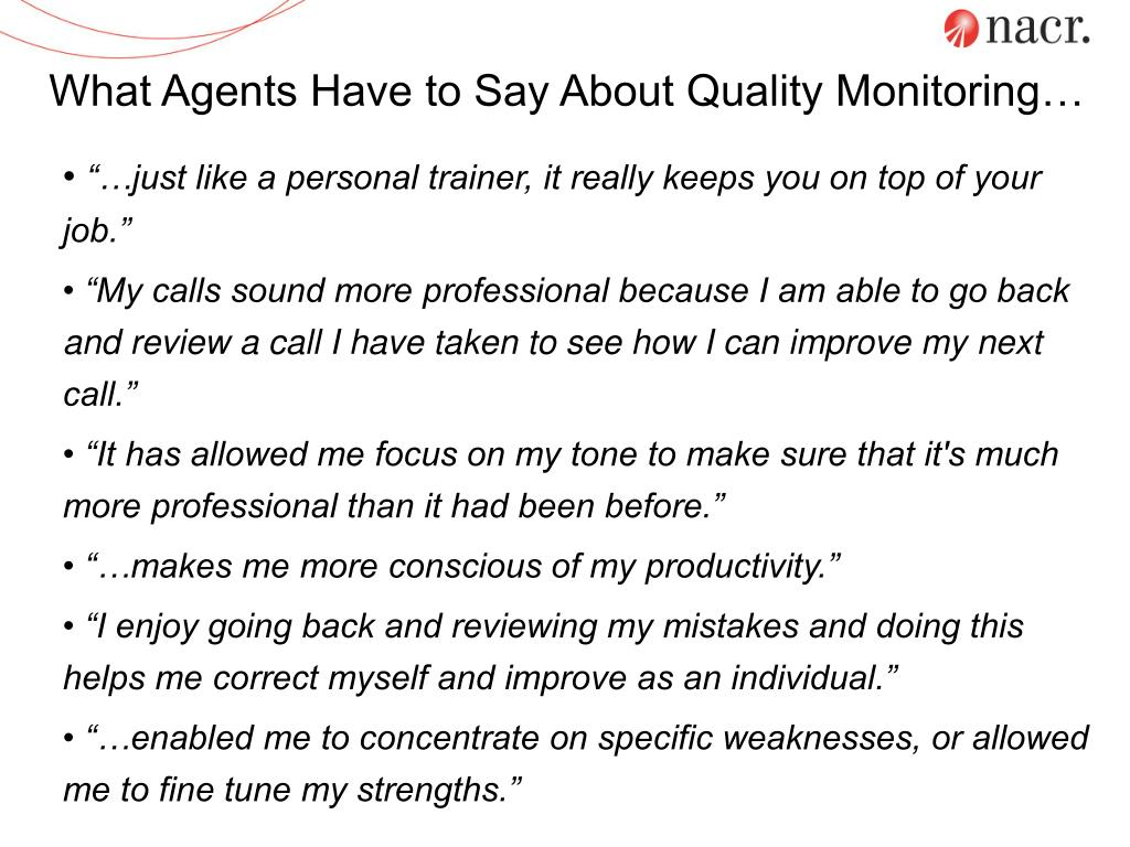 What Agents Have to Say About Quality Monitoring…