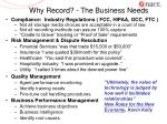 why record the business needs