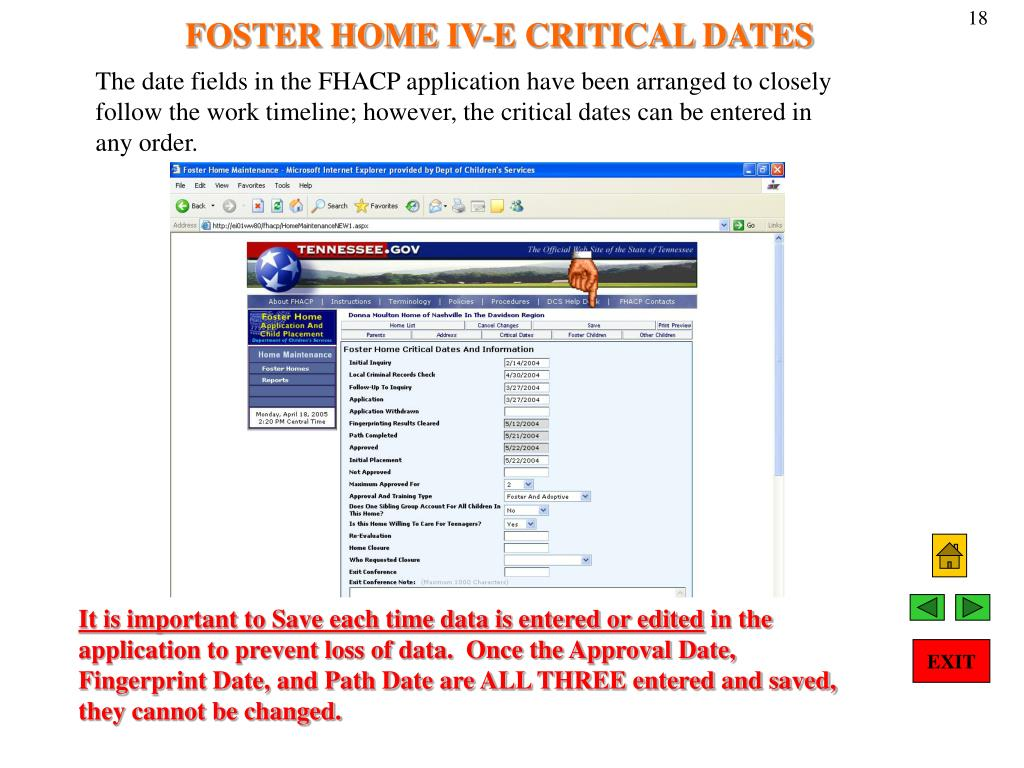 FOSTER HOME IV-E CRITICAL DATES