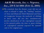 a m records inc v napster inc 239 f 3d 1004 feb 12 2001