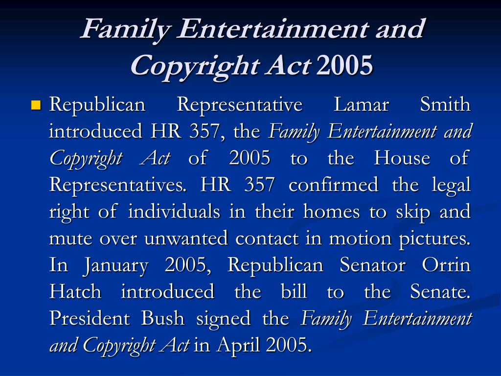 Family Entertainment and Copyright Act