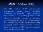 mgm v grokster 2005