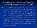 recording industry association of america v diamond multimedia systems inc 1999