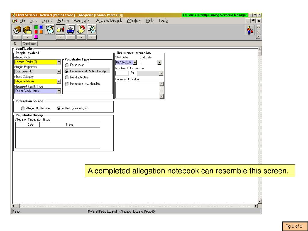 A completed allegation notebook can resemble this screen.