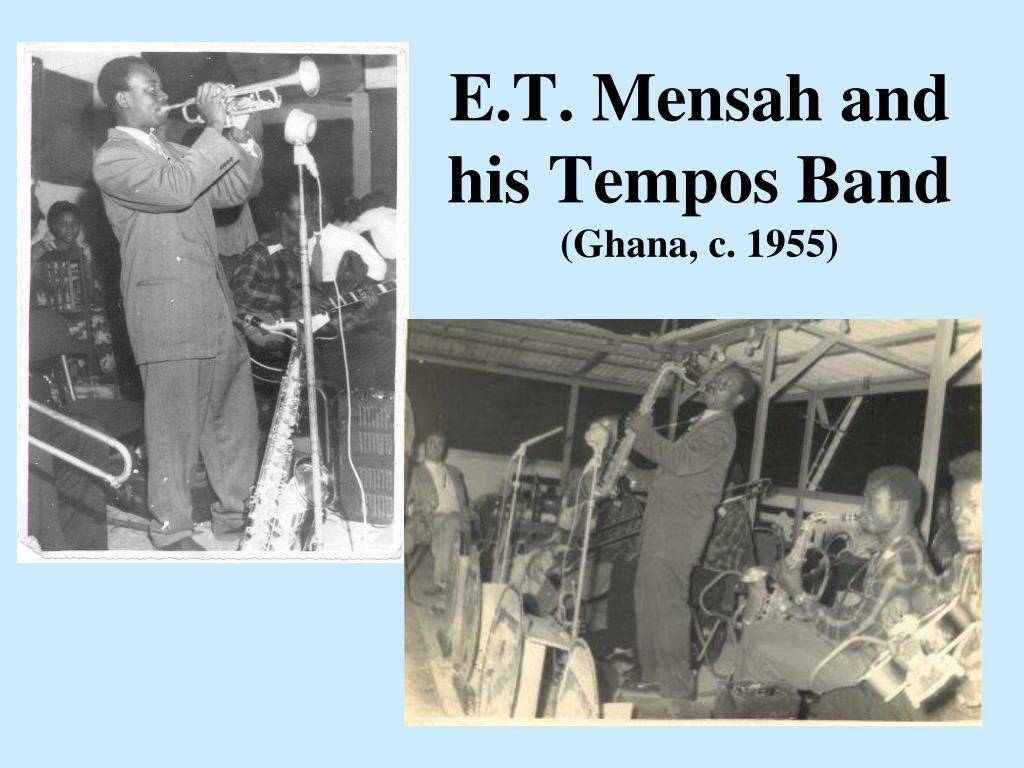 E.T. Mensah and his Tempos Band