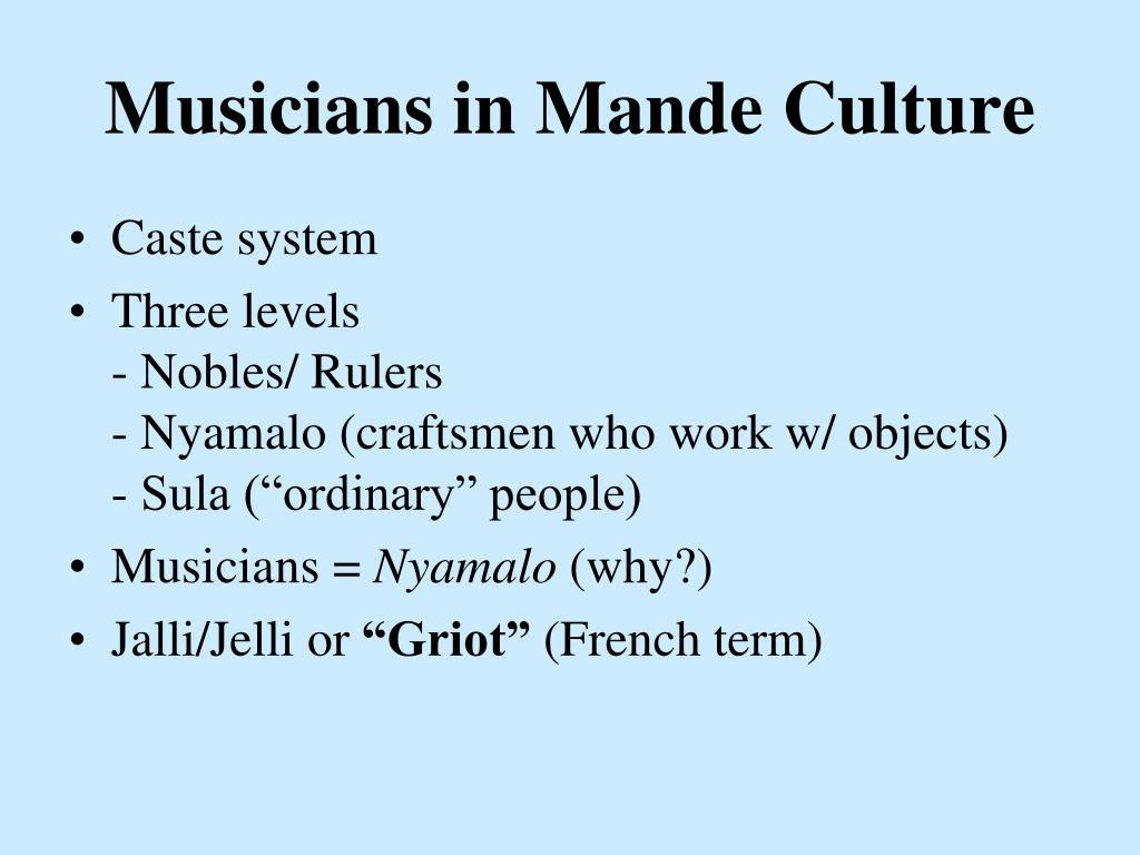 Musicians in Mande Culture