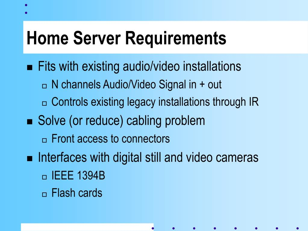 Home Server Requirements