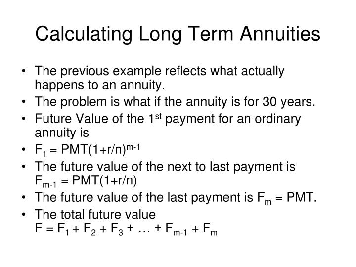 Calculating Long Term Annuities