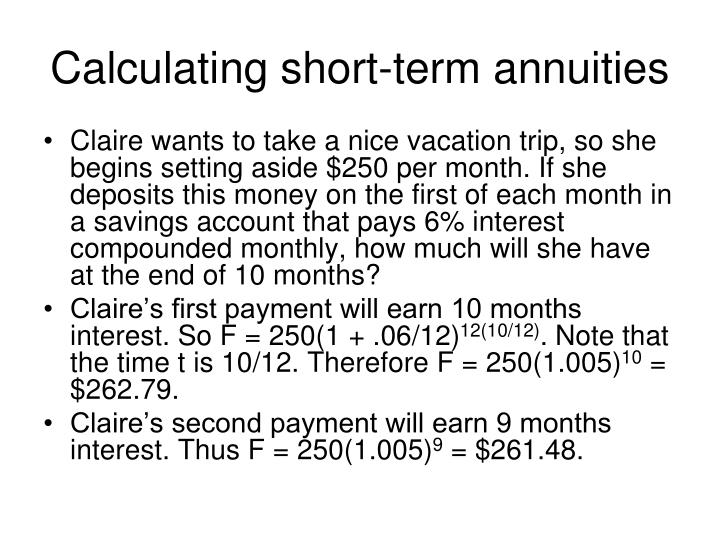 Calculating short term annuities