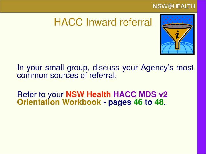 HACC Inward referral