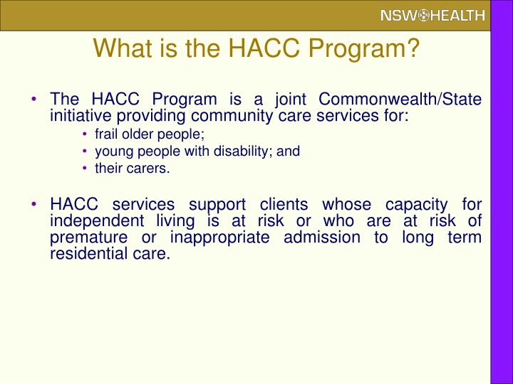What is the HACC Program?