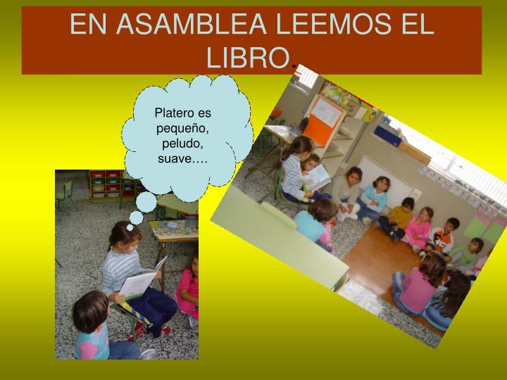 EN ASAMBLEA LEEMOS EL LIBRO