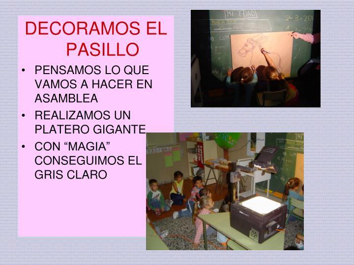 DECORAMOS EL PASILLO