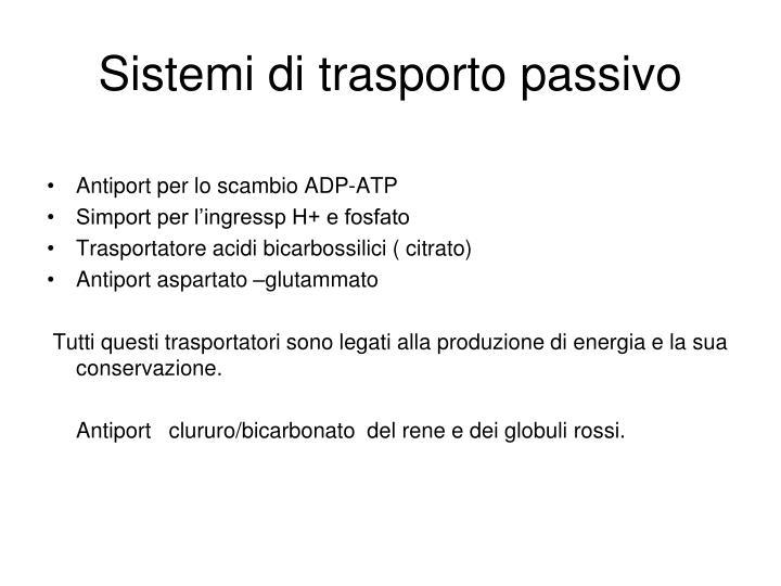 Sistemi di trasporto passivo