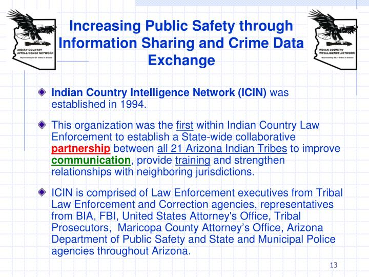 Increasing Public Safety through Information Sharing and Crime Data Exchange