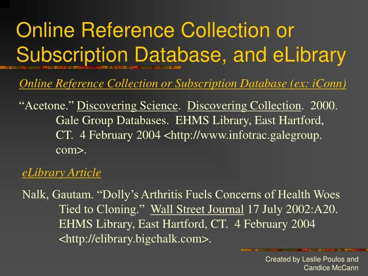 Online Reference Collection or Subscription Database, and eLibrary