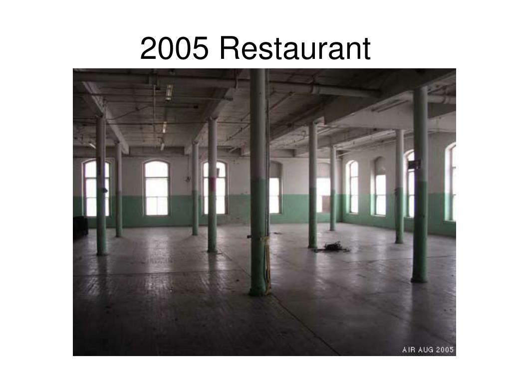 2005 Restaurant