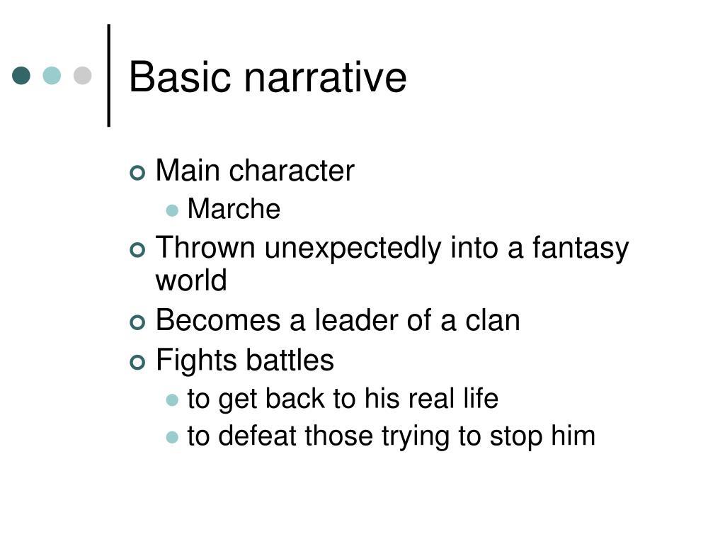 Basic narrative