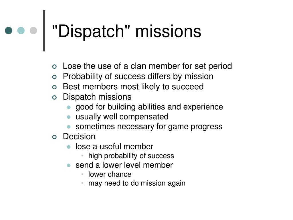 """Dispatch"" missions"