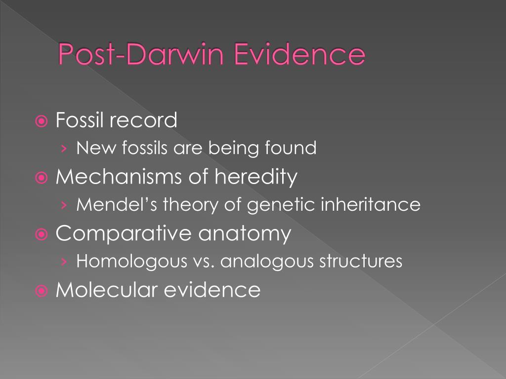 Post-Darwin Evidence