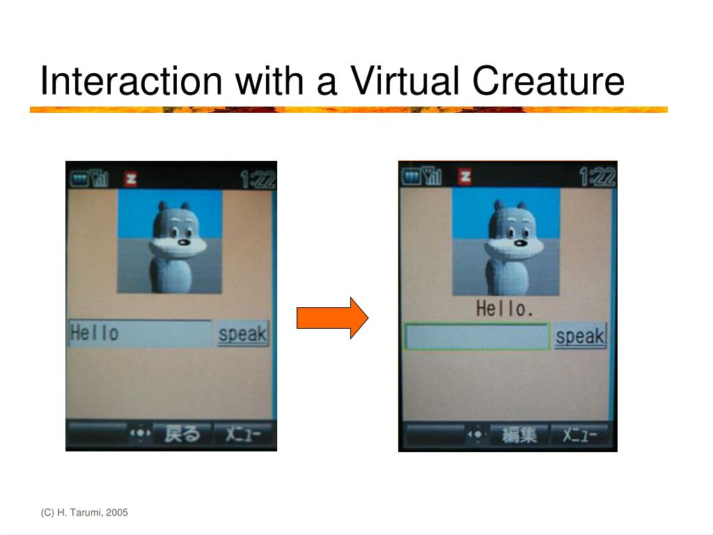 Interaction with a Virtual Creature
