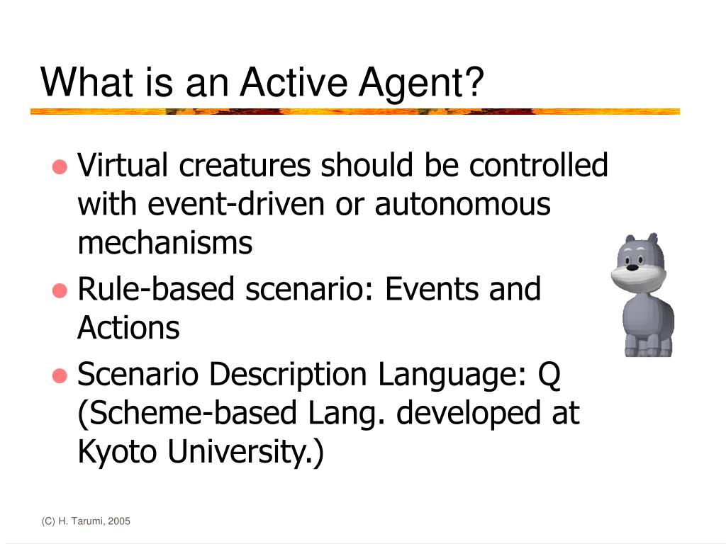 What is an Active Agent?