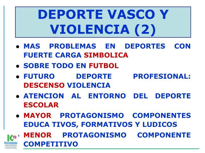 DEPORTE VASCO Y VIOLENCIA (2)