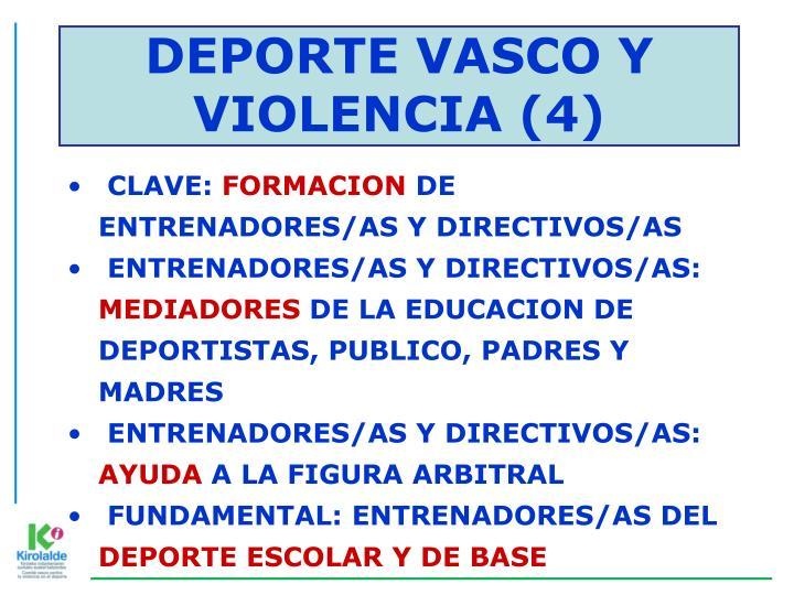 DEPORTE VASCO Y VIOLENCIA (4)