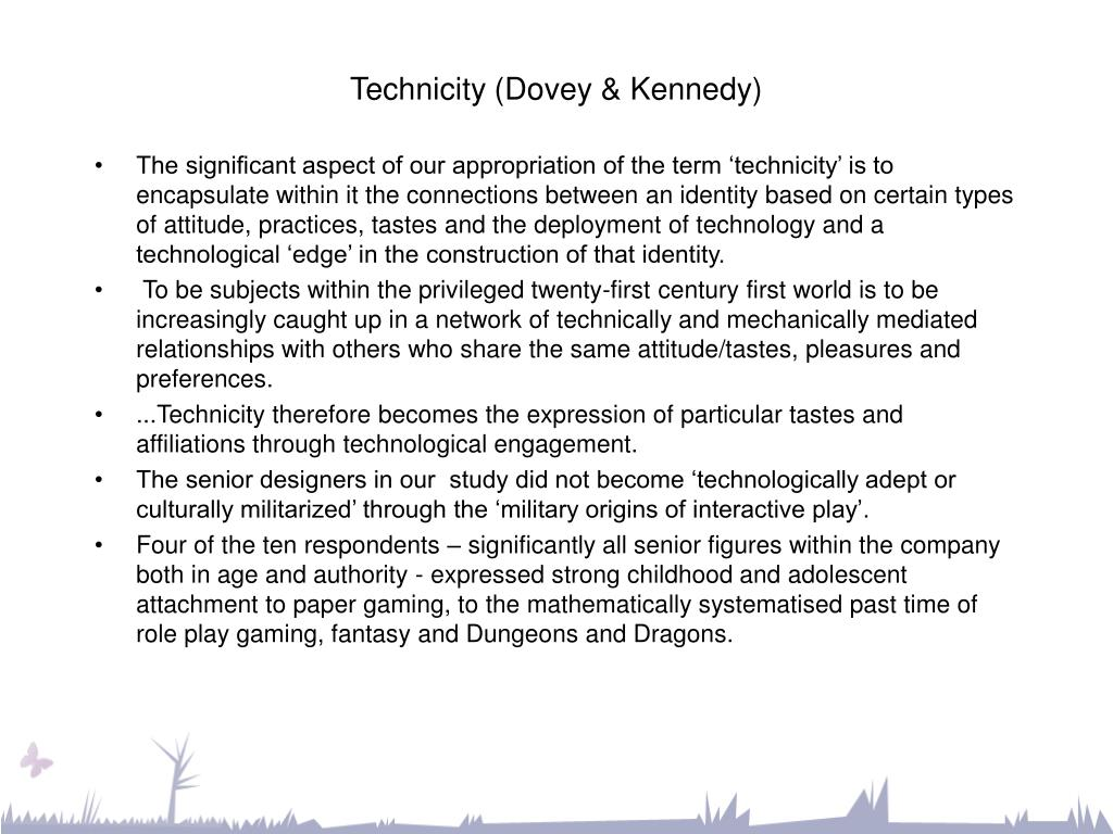 Technicity (Dovey & Kennedy)