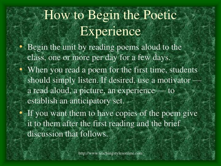 How to begin the poetic experience