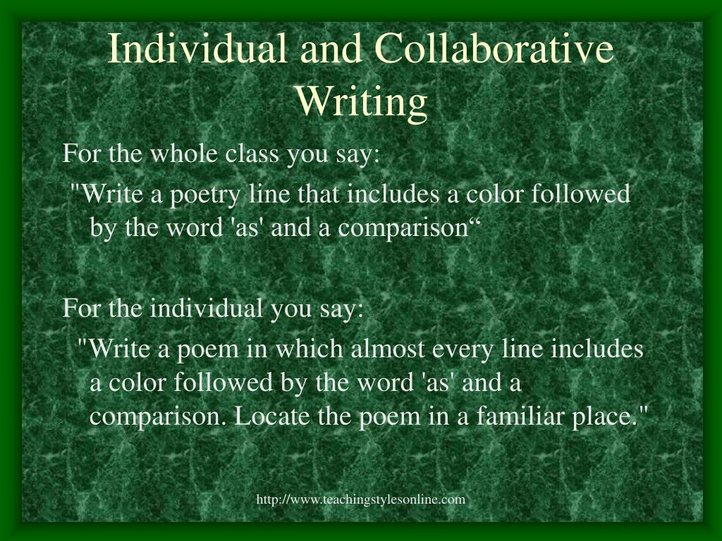 Individual and Collaborative Writing