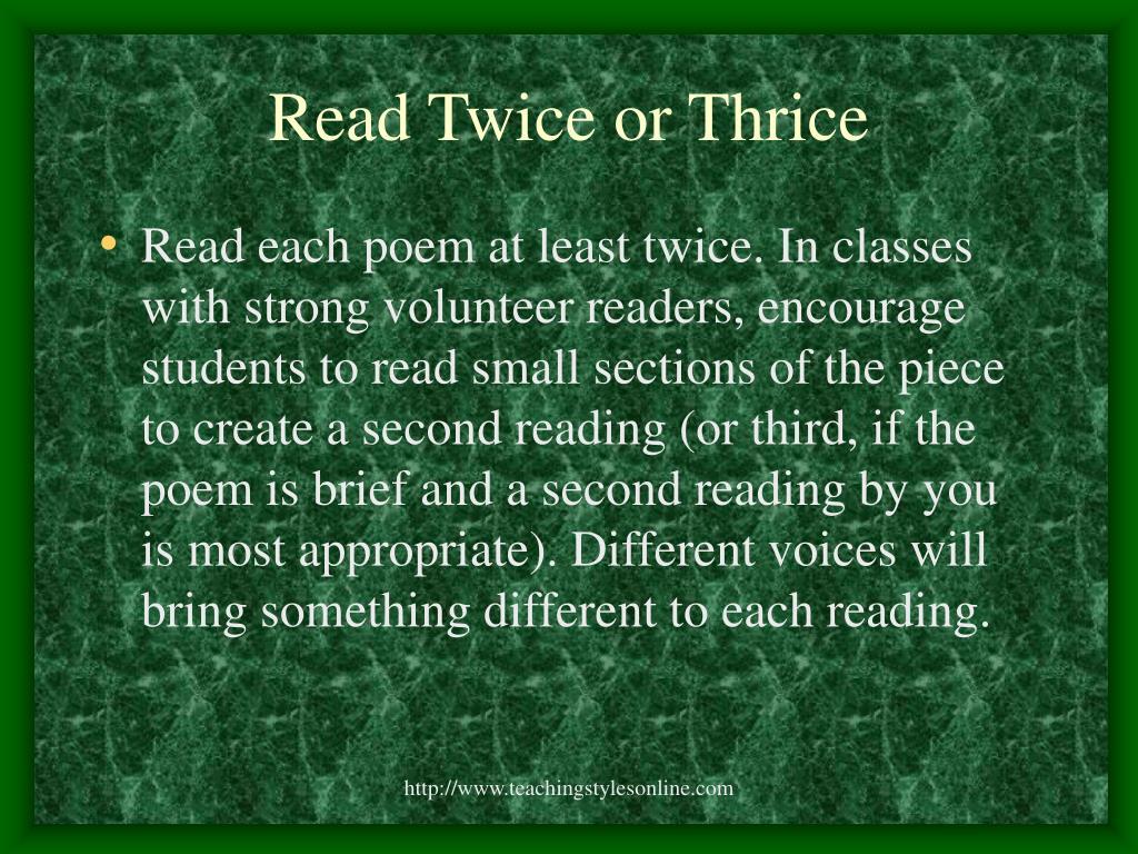 Read Twice or Thrice