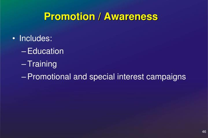 Promotion / Awareness