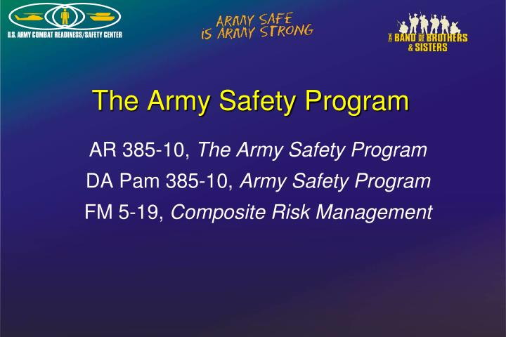The army safety program