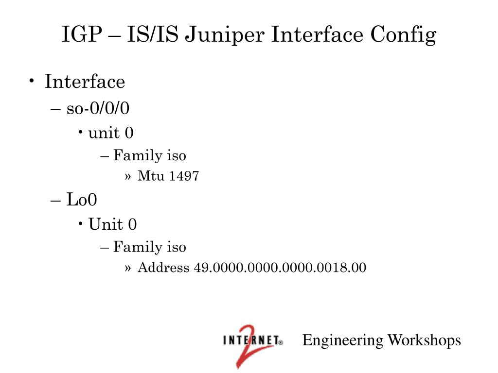 IGP – IS/IS Juniper Interface Config