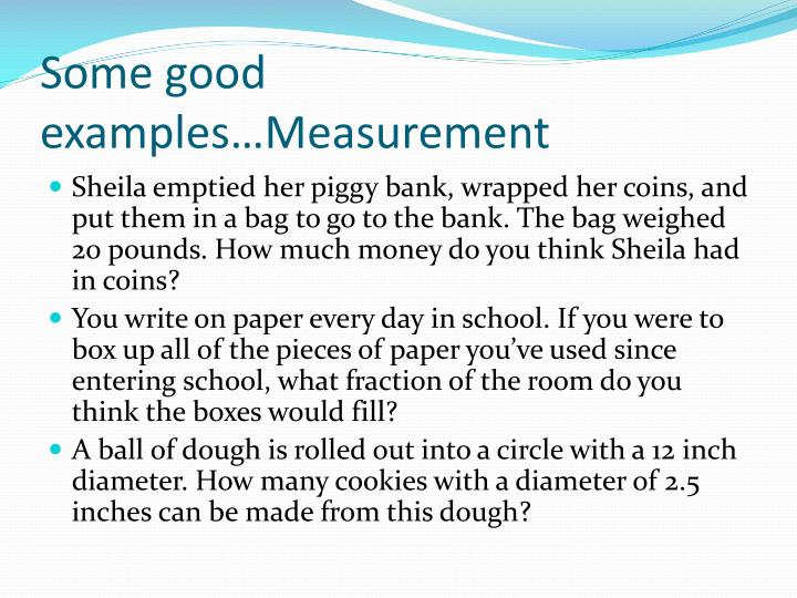 Some good examples…Measurement