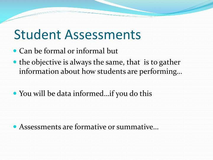 Student Assessments