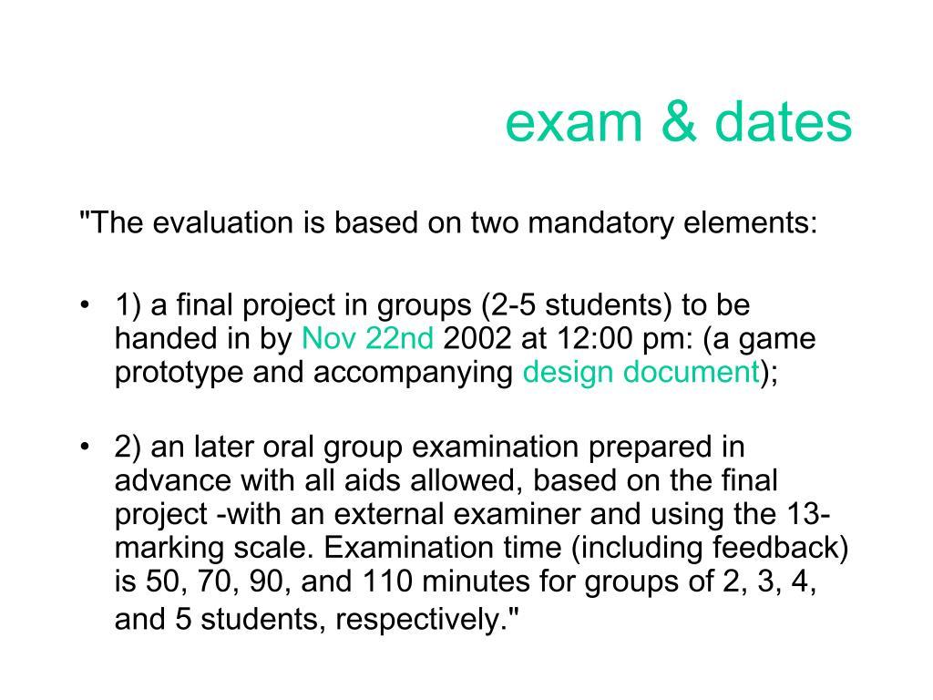 exam & dates