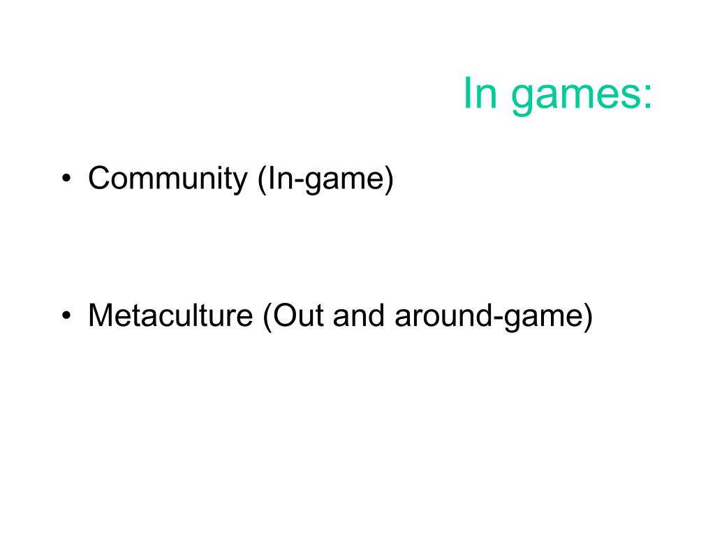 In games: