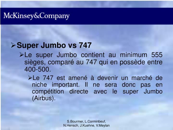 Super Jumbo vs 747