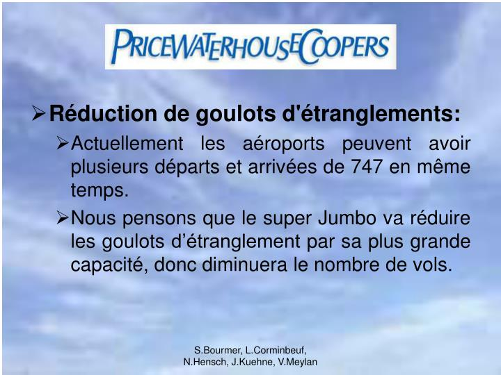 Réduction de goulots d'étranglements:
