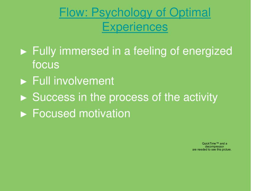 Flow: Psychology of Optimal Experiences