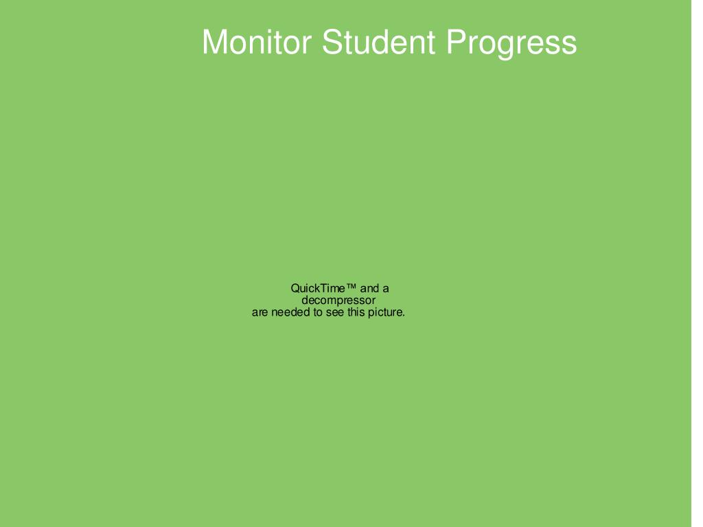 Monitor Student Progress
