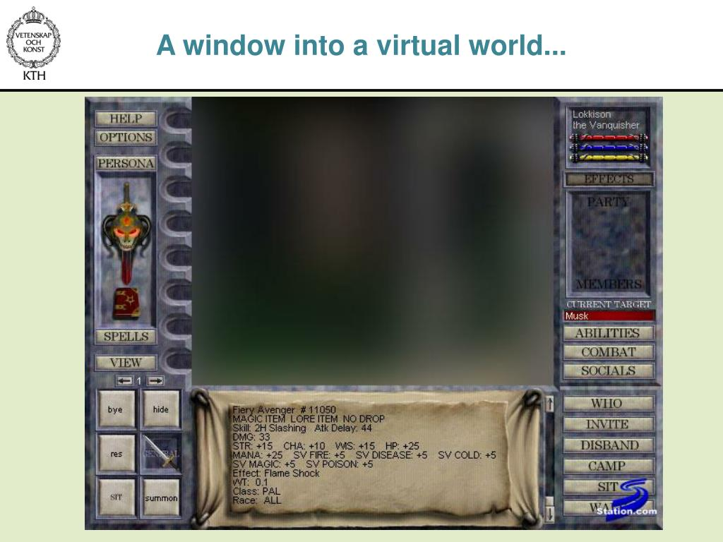 A window into a virtual world...