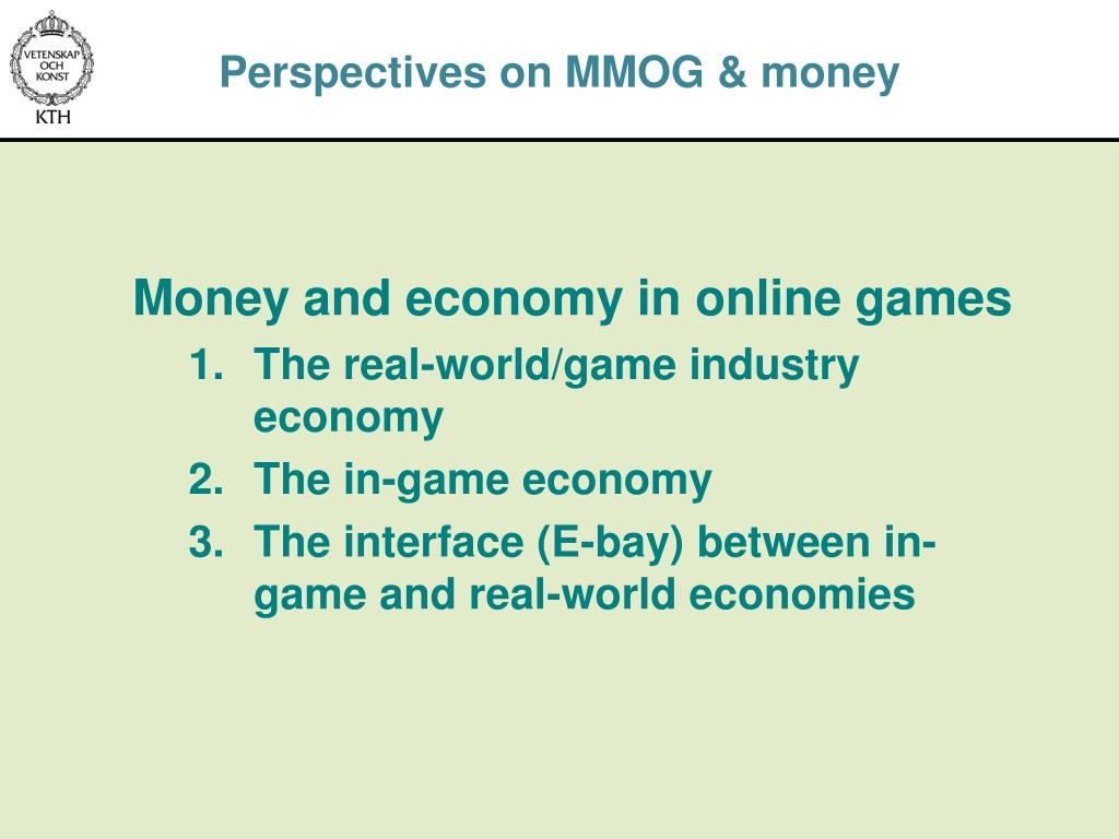 Perspectives on MMOG & money